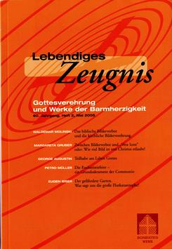GOTTESVEREHRUNG UND WERKE DER BARMHERZIGKEIT - 2005 Heft 2 - 60. Jahrgang