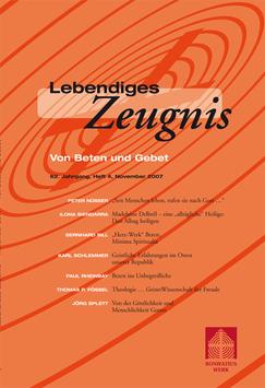 VON BETEN UND GEBET - 2007 Heft 4 - 62. Jahrgang
