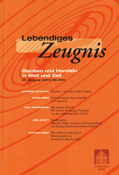 GLAUBEN UND HANDELN IN WELT UND ZEIT - 2004 Heft 2 - 59. Jahrgang