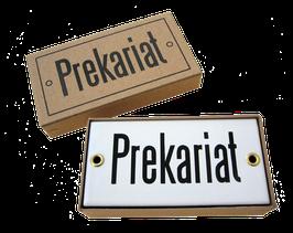 Prekariat · Emailleschild