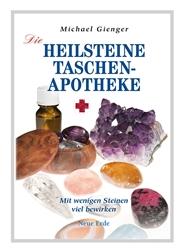 Die Heilstein-Taschenapotheke von Michael Gienger