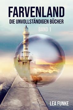 Farvenland – Die unvollständigen Bücher