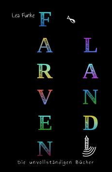 Farvenland – Die unvollständigen Bücher (Erstauflage)
