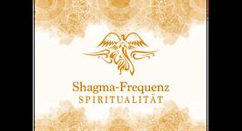 Shagma-Frequenz Spiritualität