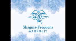 Shagma-Frequenz Wahrheit