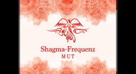 Shagma-Frequenz Mut
