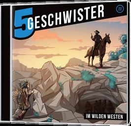 Folge 22: Im wilden Westen