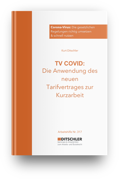 TV COVID - Die Anwendung des neuen Tarifvertrages zur Kurzarbeit