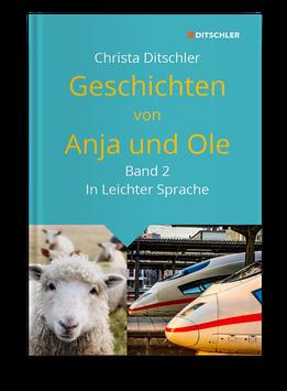 Geschichten von Anja und Ole - in Leichter Sprache, Band 2