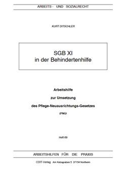 Pflege-Neuausrichtungs-Gesetz: SGB XI in der Behindertenhilfe - AP 69