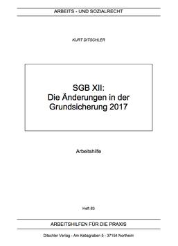 Die Änderungen in der Grundsicherung 2017 - AP 83