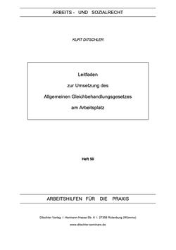 Leitfaden zur Umsetzung des  Allgemeinen Gleichbehandlungsgesetzes  am Arbeitsplatz - AP 50