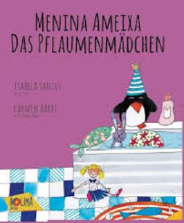 Menina Ameixa - Das Pflaumenmädchen