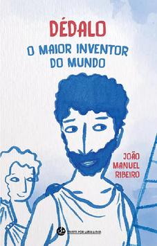 Dédalo, o maior inventor do mundo