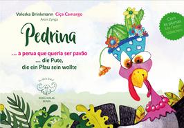 Pedrina - a perua que queria ser pavão