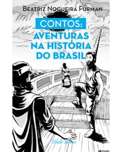 Contos: Aventuras na História do Brasil