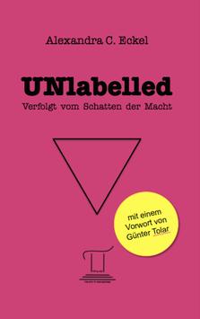 UNlabelled - Verfolgt vom Schatten der Macht (Buchausgabe)