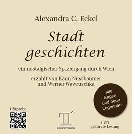 Stadtgeschichten - Ein nostalgischer Spaziergang durch Wien (Hörbuch)