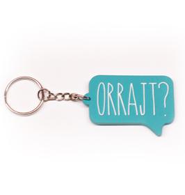 Orrajt? Speech Bubble Keychain