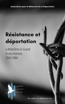 Résistance et déportation à Ambrières-le-Grand et ses environs, 1943-1944