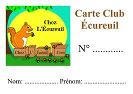CARTE CLUB ÉCUREUIL