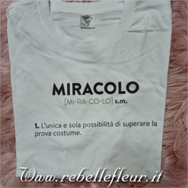 Tshirt  Miracolo