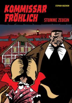 Kommissar Fröhlich 3: Stumme Zeugin