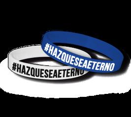 Pulsera #HAZQUESEAETERNO
