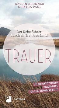 Der Reiseführer durch ein fremdes Land «TRAUER»
