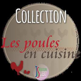 Collection Les Poules en cuisine
