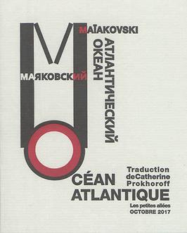 Vladimir Maïakovski, Océan Atlantique
