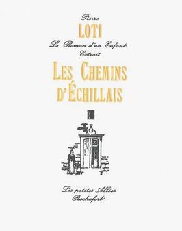 Pierre Loti, Les chemins d'Échillais