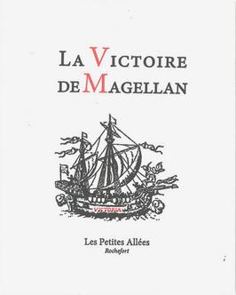 Antonio Pigafetta, La Victoire de Magellan