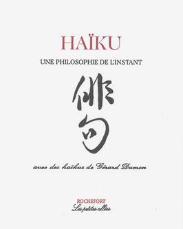 Haïku, une philosophie de l'instant
