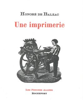 Honoré de Balzac, Une imprimerie