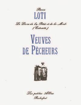 Pierre Loti, Veuves de pêcheurs