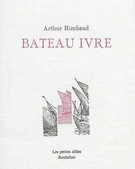 Arthur Rimbaud, Bateau ivre
