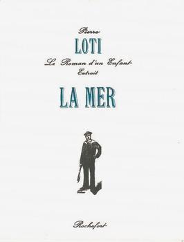 La Mer, Pierre Loti