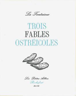 Jean de la Fontaine, Trois fables ostréicoles