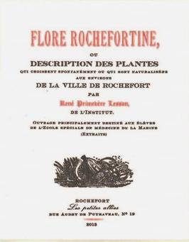 René-Primevère Lesson, Flore rochefortine