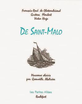 Chateaubriand, Flaubert, Hugo, De Saint-Malo