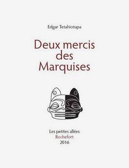 Edgar Tetahiotupa, Deux mercis des marquises