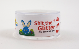Shit the Glitter - Ostercan