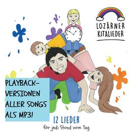 """mp3-Playbackversionen von """"Lozärner Kitalieder - 12 Lieder för jedi Stond vom Tag"""""""