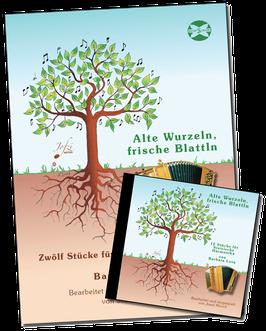 Alte Wurzeln, frische Blattln - Signierte, limitierte Sonderedition mit CD