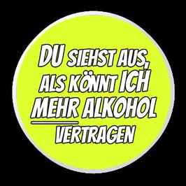 Mehr Alkohol