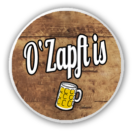 O´Zapft is