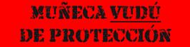 Muñeca Vudú de protección