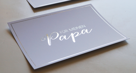 """Karte """"Für meinen Papa"""" mit Silberglanz-Optik"""
