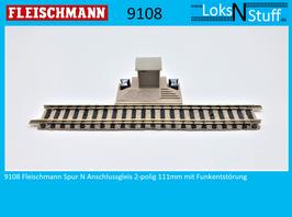 9108 Fleischmann Spur N Anschlussgleis 2-polig 111mm mit Funkentstörung